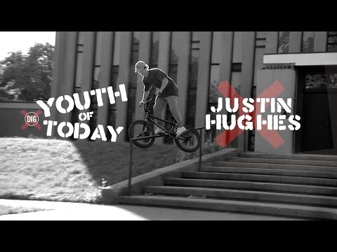 DIG BMX - Justin Hughes - Youth Of Today