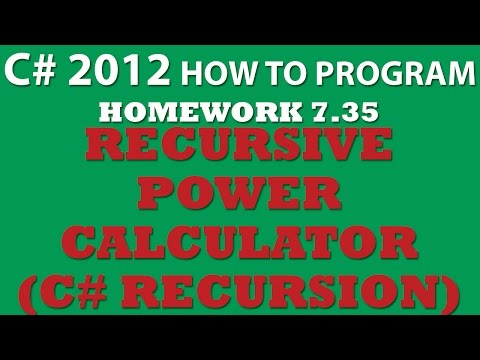 C# Challenge 7.35: Recursive Power Calculation (C# Recursion)