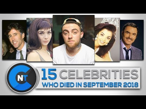List of Celebrities Who Died In SEPTEMBER 2018 | Latest Celebrity News 2018 (Celebrity Breaking News
