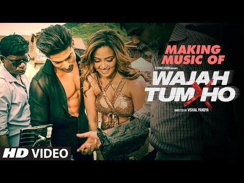 Making Of Music Video Wajah Tum Ho Sana Khan Sharman