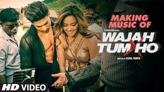 Making Of Music Video Wajah Tum Ho Sana Khan Sharman