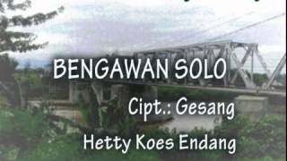 Bengawan Solo Composed By Gesang Sung By Hetty Koe