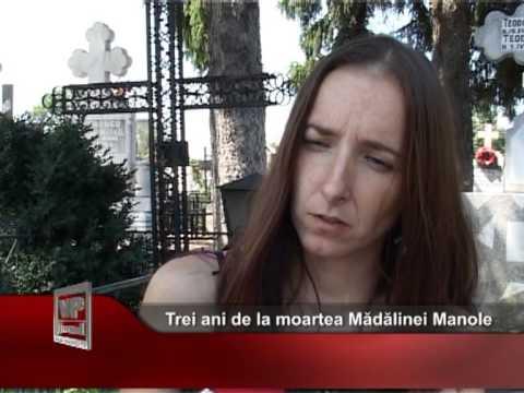 Trei ani de la moartea Mădălinei Manole