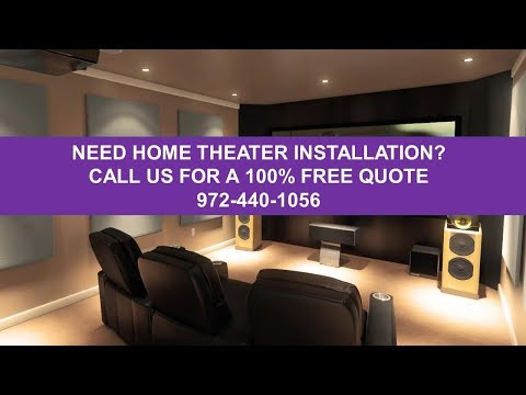 Home Theater Installation Dallas Tx 972-440-1056 Home Audio Installation Dallas Tx