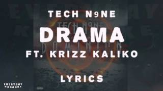 Tech N9ne - Drama Lyrics