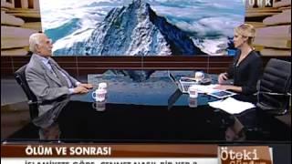 ÖTEKI GÜNDEM -prof.dr.EMIN ISIK-ÖLÜM Ve ÖTESI -30 OCAK 2013