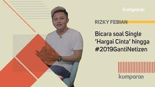 Video Rizky Febian Bicara soal Single 'Hargai Cinta' hingga #2019GantiNetizen MP3, 3GP, MP4, WEBM, AVI, FLV September 2018