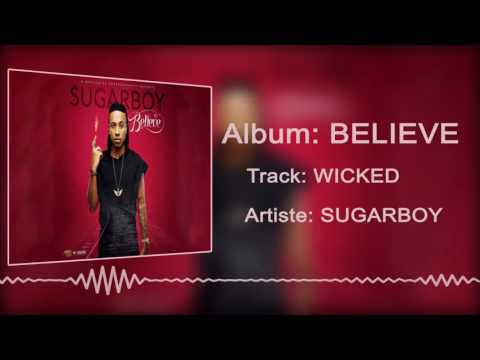 Sugarboy - Wicked  [Official Audio]
