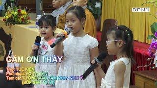 Ca khúc: Cảm ơn Thầy - Tam ca búp sen từ bi trình bày: Tường Vân-Tâm Như và Như Ý