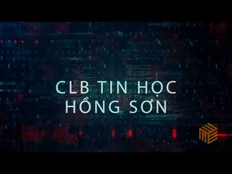 Giới thiệu CLB Tin học Hồng Sơn
