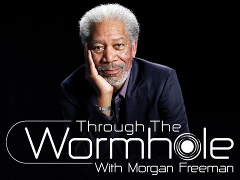 Will We Become God? Through The Wormhole With Morgan Freeman
