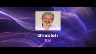 Persian Karaoke -  Ghebleh By Ebi