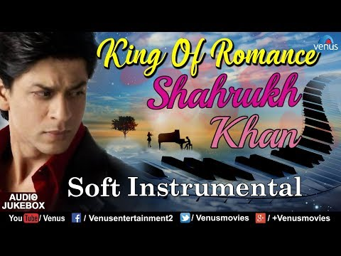 Video Shahrukh Khan : King Of Romance | Soft Instrumental | Bollywood Romantic Songs | Best Hindi Songs download in MP3, 3GP, MP4, WEBM, AVI, FLV January 2017