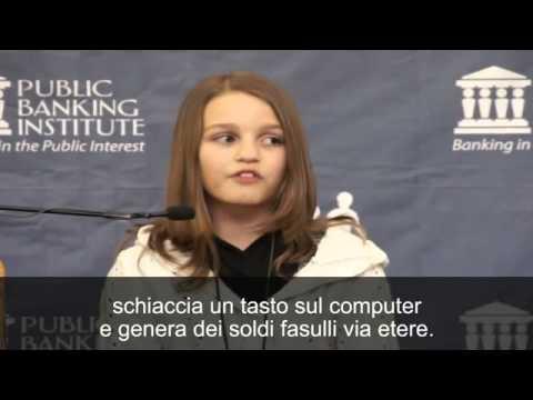una bambina di 12 anni ci parla del signoraggio! una meraviglia...