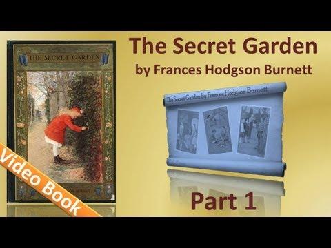 Part 1 - The Secret Garden Audiobook by Frances Hodgson Burnett (Chs 01-10)