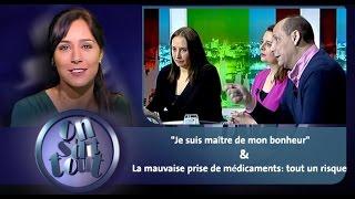 """""""Je suis maître de mon bonheur"""" & La mauvaise prise de médicaments: tout un risque"""