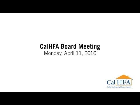 CalHFA Board Meeting - 04/11/2016