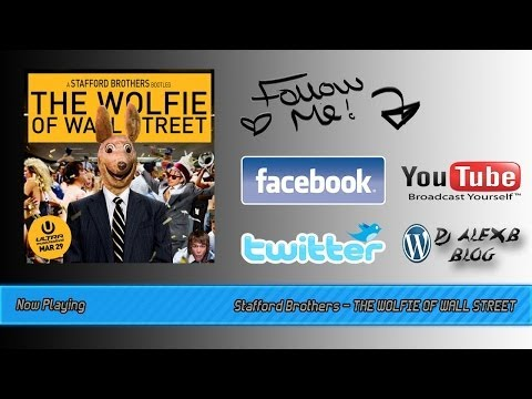 Stafford Brothers -- THE WOLFIE OF WALL STREET (FREE DOWNLOAD )