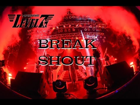 , title : 'LEVEL7『BREAK SHOUT』2019.9.25@渋谷TSUTAYA O-EAST'