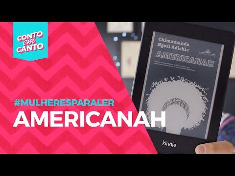 Pega pra ler: Americanah | #mulheresparaler | Conto em Canto