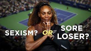Video Serena Williams: Victim of Sexism or Sore Loser? MP3, 3GP, MP4, WEBM, AVI, FLV September 2018