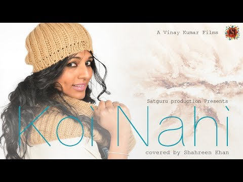KOI NAHI  | New Hindi songs 2017 | Latest Hindi songs 2017 | Shahreen Khan | Satguru Productions
