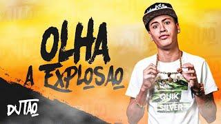 image of DJ Tao - Olha a Explosão (Remix)