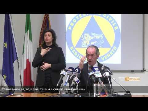 TG BASSANO | 26/03/2020 | ZAIA: «LA CURA E' STARE IN CASA»