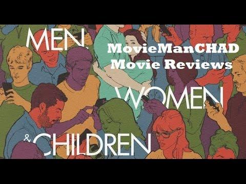Men, Women & Children (2014) movie review by MovieManCHAD