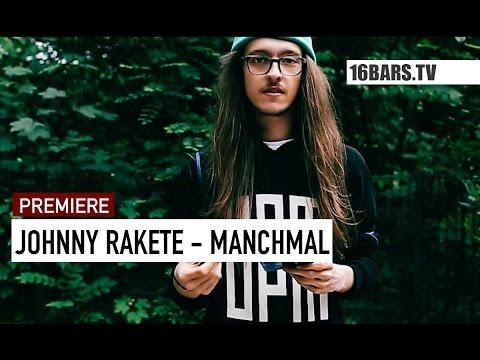 Johnny Rakete - Manchmal Video