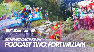 Fort William United Kingdom  city photo : Yeti Racing UK - 4X ProTour Round 2 - Fort William, Scotland