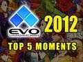 EVOLUTION 2012 - TOP 5 HYPE MOMENTS