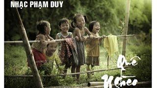 QUÊ NGHÈO - Sáng tác: Phạm Duy. Tiếng hát Hương Lan