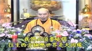 Kinh Vô Lượng Thọ Huyền Nghĩa tập 10 - Pháp Sư Tịnh Không