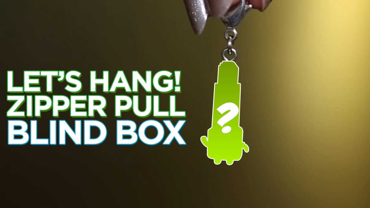 Lets Hang Zipper Pulls Ep 1