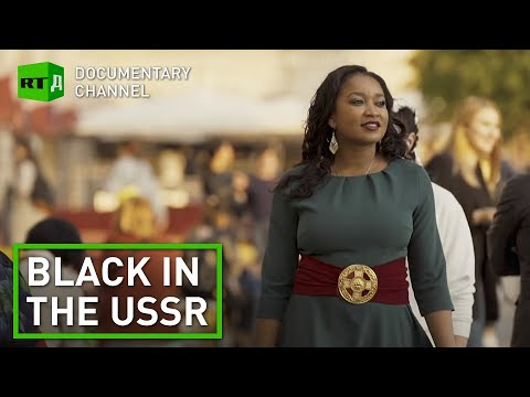 Stories of black Americans, who fled to the USSR to escape race discrimination   RT Documentary