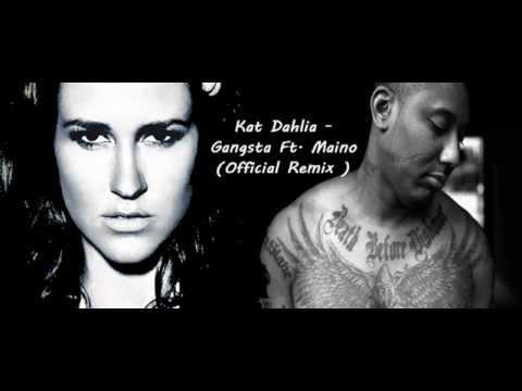 Kat Dahlia - Gangsta Ft.Maino ( Official Remix )