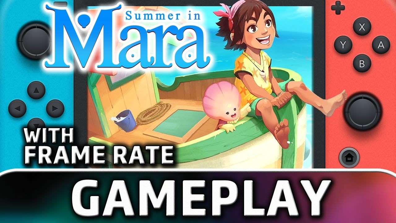 Summer in Mara | Nintendo Switch Gameplay and Frame Rate