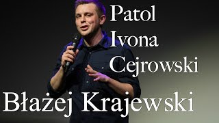 Skecz, kabaret = Błażej Krajewski - Syntezator Ivona, Cejrowski, Patol