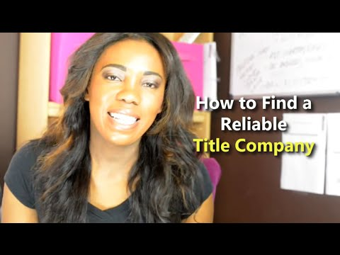 How to Find a Reliable Title Company