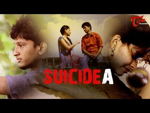 Suicidea | Latest Telugu Short Film 2017 | Directed by Roshan Vellanki