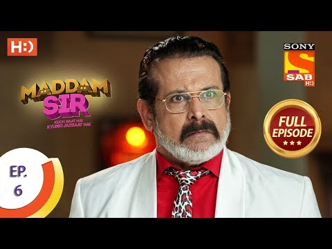 Maddam Sir - Ep 6 - Full Episode - 2nd March 2020