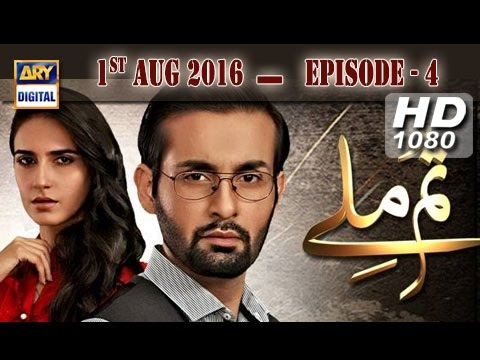Tum Milay Ep 04 - 1st August 2016 ARY Digital Drama