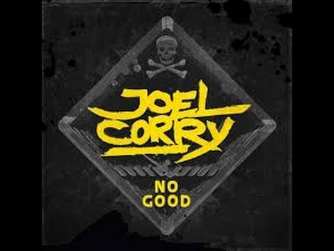 Joel Corry - No Good