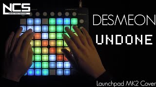 Desmeon - Undone (feat. Steklo)   Launchpad MK2 cover