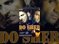 Do Sher│Full Movie│Akshay Kumar, Sunil Shetty