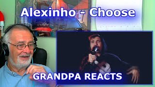 Please help me work towards my goal of 20,000 Subscribers!SUBSCRIBE HERE ► https://www.youtube.com/c/GrandpaReactsHey Guys, Grandpa Reacts coming at you with another Reaction video.Today we are going to be reacting to ALEXINHO  ChooseFollow my Facebook page for updateshttps://www.facebook.com/GrandpaReacts/https://www.facebook.com/profile.php?id=100015993844810If you enjoyed the video please comment, like and subscribe for more videos to come.  Leave your video suggestions in a comment down below, or email them to me at - grandpareacts@gmail.comORIGINAL VIDEO - GO SUBSCRIBE TO THEIR CHANNELhttps://www.youtube.com/watch?v=bI9hXH8Ww5QBACKGROUND MUSIC -  GO SUBSCRIBE TO HIS CHANNELGiyo - Amazing artist, go and support his music.https://www.youtube.com/user/GiyoMusic/featuredChannel Art by Henry Brownhttps://www.youtube.com/channel/UCU9PIQOBnrjN2D8YNFoffOA/featured