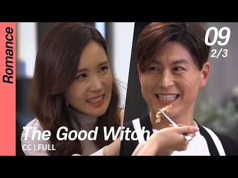 [CC/FULL] The Good Witch EP09 (2/3)   착한마녀전