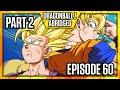 Download Lagu Dragon Ball Z Abridged: Episode 60 - Part 2 - #DBZA60 | Team Four Star (TFS) Mp3 Free