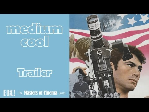 MEDIUM COOL (1969) (Masters Of Cinema) Original Theatrical Trailer